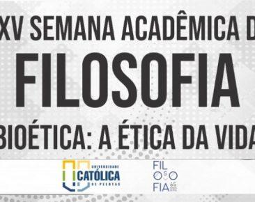 25ª Semana Acadêmica da Filosofia aborda questionamentos envolvendo bioética